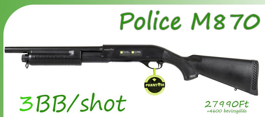 Phantom M870 Police